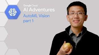 AutoML Vision - Teil 1 (AI-Adventures)