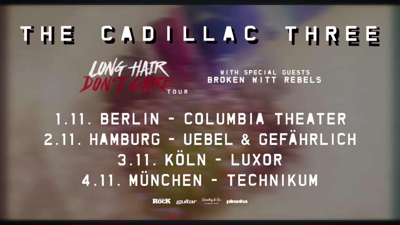 the cadillac three - long hair don´t care tour 2017 - trailer - youtube