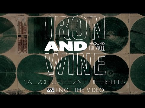 Iron and Wine - Such Great Heights (a Postal Service cover)