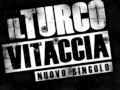 IL TURCO - VITACCIA - gdb official