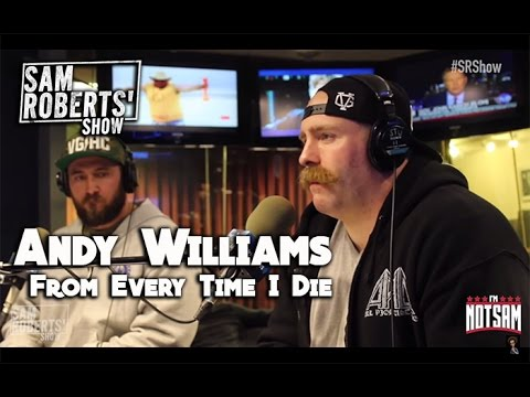 Andy Williams - Every Time I Die, Wrestling, Buffalo NY, etc - #SRShow