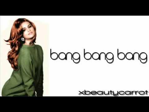 Selena Gomez  - Bang Bang Bang - Lyrics