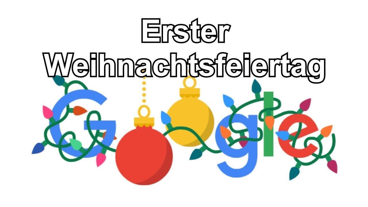Erster Weihnachtsfeiertag 2019 Google Doodle Zu Weihnachten Tag 3 25 Dezember 2019
