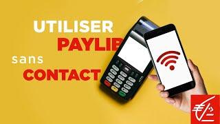 [App Mobile] Comment utiliser le service Paylib sans contact ?