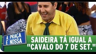 """A Praça É Nossa (03/09/15) - Saideira está igual """"cavalo do 7 de setembro"""""""
