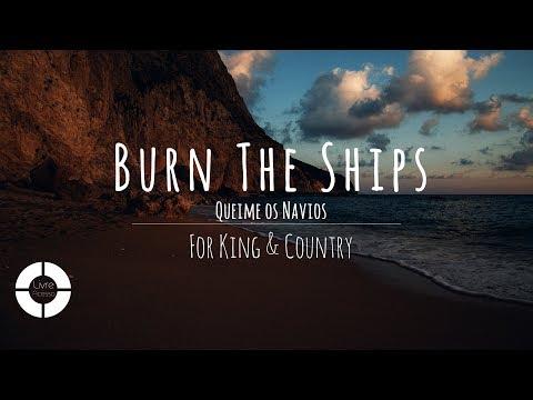 Burn The Ships - For King & Country (Lyric Video   Legendado Em Português)