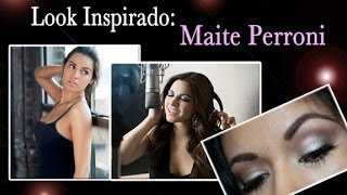 Look Inspirado: Maite Perroni Video Tu y Yo