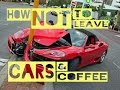 How NOT To Leave A CARS & COFFEE ( Crash & Fail ) ( Car Show )