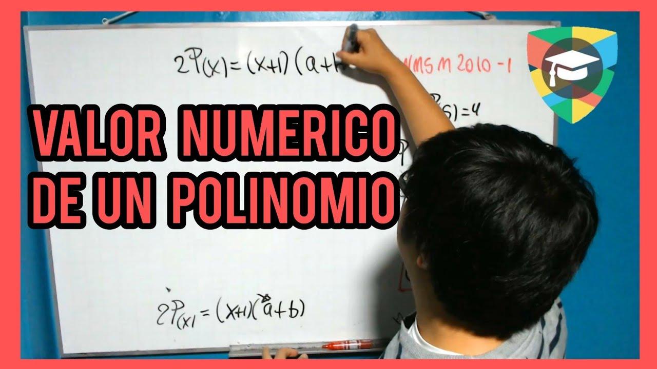 Valor numérico de un polinomio ejercicios resueltos