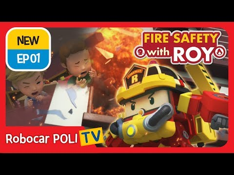🔥Fire safety with Roy   EP01   Robocar POLI   Kids animation