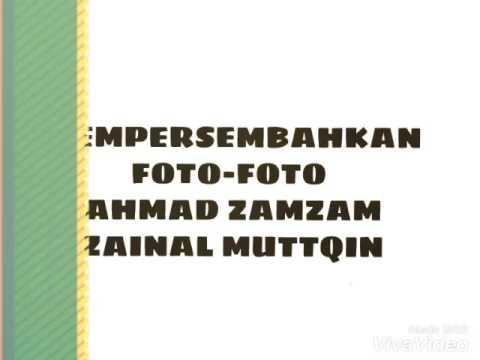 FOTO FOTO CENG ZAMZAM ZM
