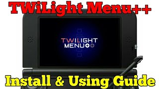 "How to install and use TWiLight Menu++ | The best NDS - ""Emulator"" for Nintendo 3DS (2DS)"