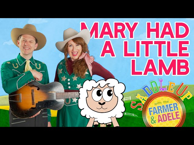 Saddle Up: Mary Had A Little Lamb