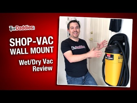Shop-Vac Wall Mount Wet/Dry Vac Review