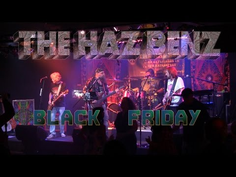 Black Friday performed by THE HAZ BENZ