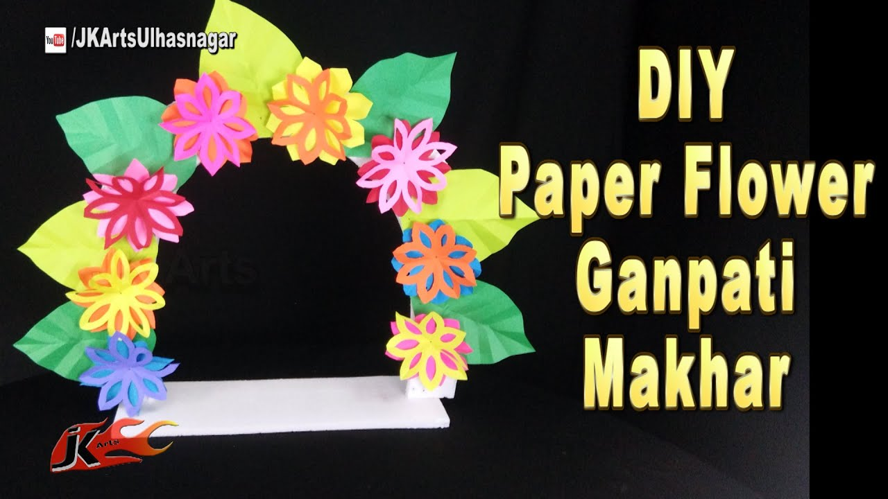 Last minute ganpati decoration ideas paper flowers jk arts 1061 youtube Ganpati decoration design for home