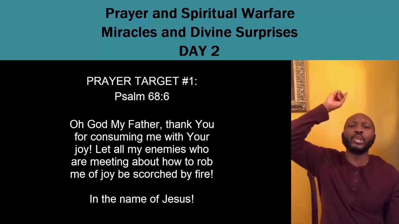 Prayer and Spiritual Warfare-Miracles and Divine Surprises Day 2