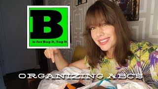 Organizing ABC's - B is for Bag It, Tag It