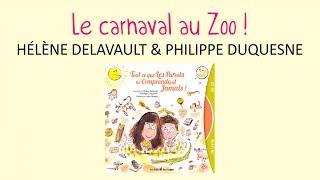 Hélène Delavault & Philippe Duquesne - Le carnaval au zoo - chanson pour enfant