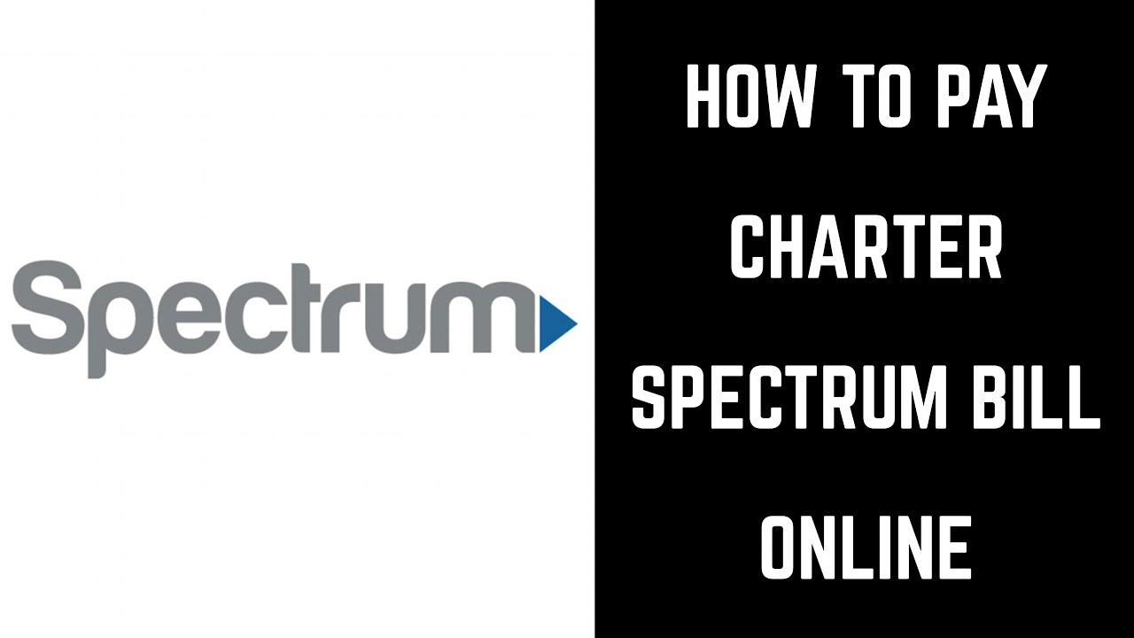 How to Pay Charter Spectrum Bill Online