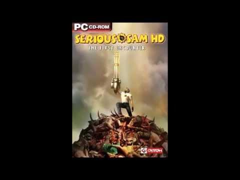 Serious Sam Saga - Some of his Best Soundtracks