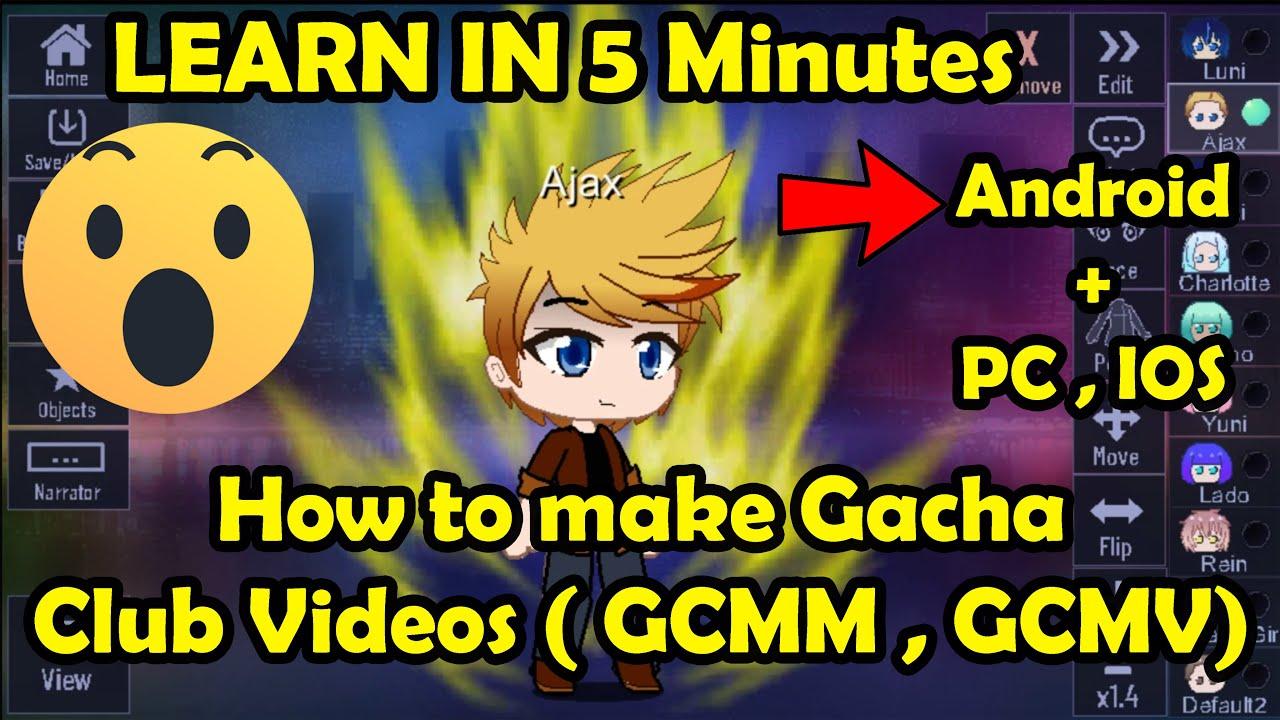 How to make Gacha Club videos ( Gcmm ,Gcmv ) on Android, Pc , IOS    Learn in 5 minutes   Gacha Club