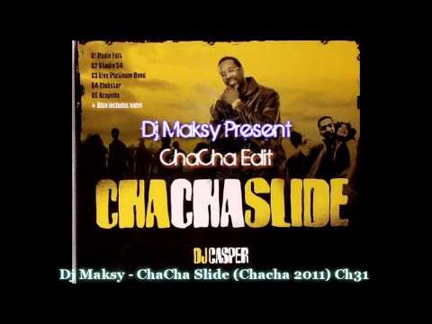ChaCha Slide (Chacha Remix DJ Maksy)