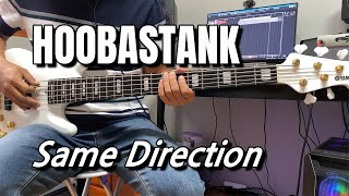 HOOBASTANK - Same Direction (bass cover)