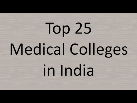 Top Medical Colleges in India (Medicine/MBBS) 2019 - Top 25