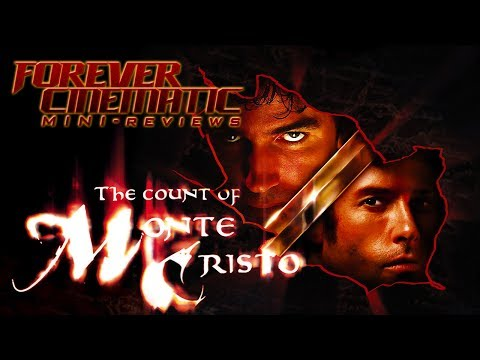 The Count of Monte Cristo 2002  Forever Cinematic Mini