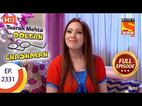 Taarak Mehta Ka Ooltah Chashmah - तारक मेहता - Ep 2331 - Full Episode - 6th November, 2017