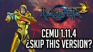 Bayonetta 2 - CEMU 1.11.4 - TEST 👎 - ¿SKIP THIS VERSION? - PC Video