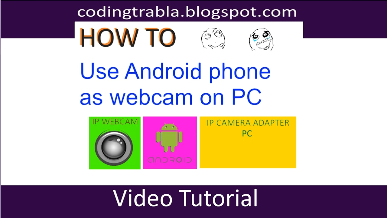 Use android phone as webcam on PC ( Windows 10 ) byND