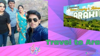 Travel from Odisa to Araku with family