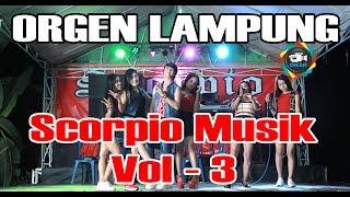 Gambar cover Scorpio Musik Vol 3 video orgen lampung full album house remik oksastudio mantap goyangannya