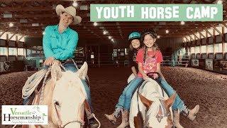 Youth Horse Camp | Mini Bronc Riding! // Versatile Horsemanship