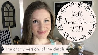 Fall Home Tour 2019: The chatty version