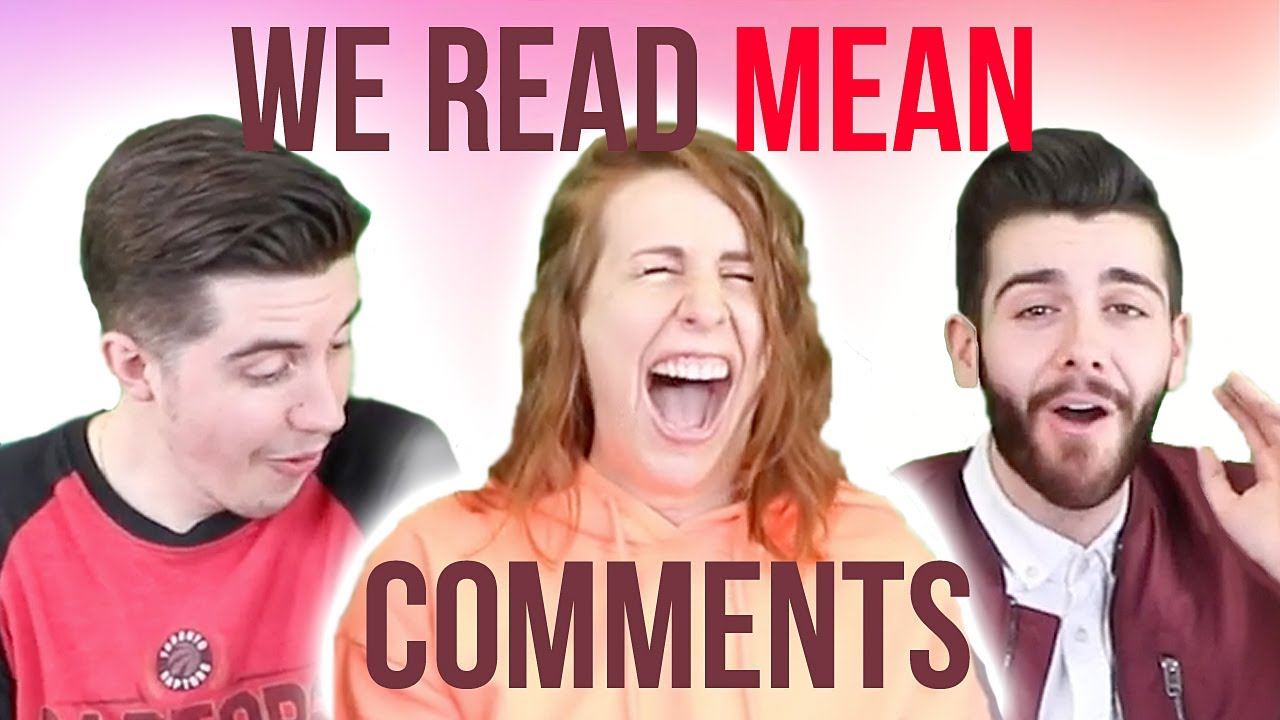 Reading The MEANEST Comments About Us