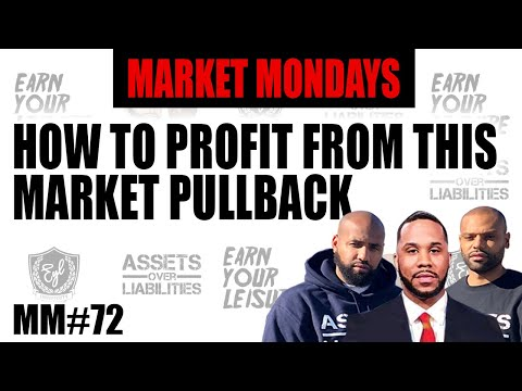 HOW TO PROFIT FROM THIS MARKET PULLBACK