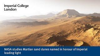 NASA studies Martian sand dunes named in honour of Imperial leading light