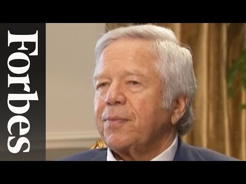 How New England Patriots Owner Robert Kraft Thinks | Forbes