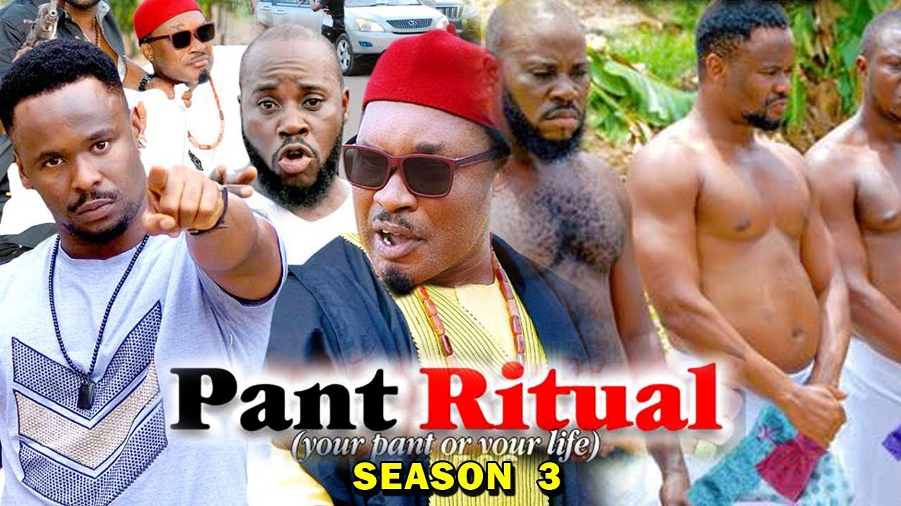PANT RITUAL SEASON 3 - (New Movie) 2019 Latest Nigerian Nollywood Movie Full HD