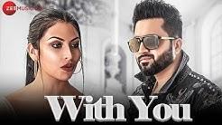 With You - Official Music Video   Falak Shabir   DJ Harpz