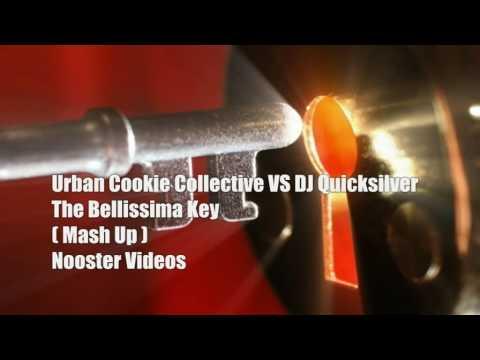 Urban Cookie Collective VS DJ Quicksilver - The Bellissima Key ( Mash Up ) HQ