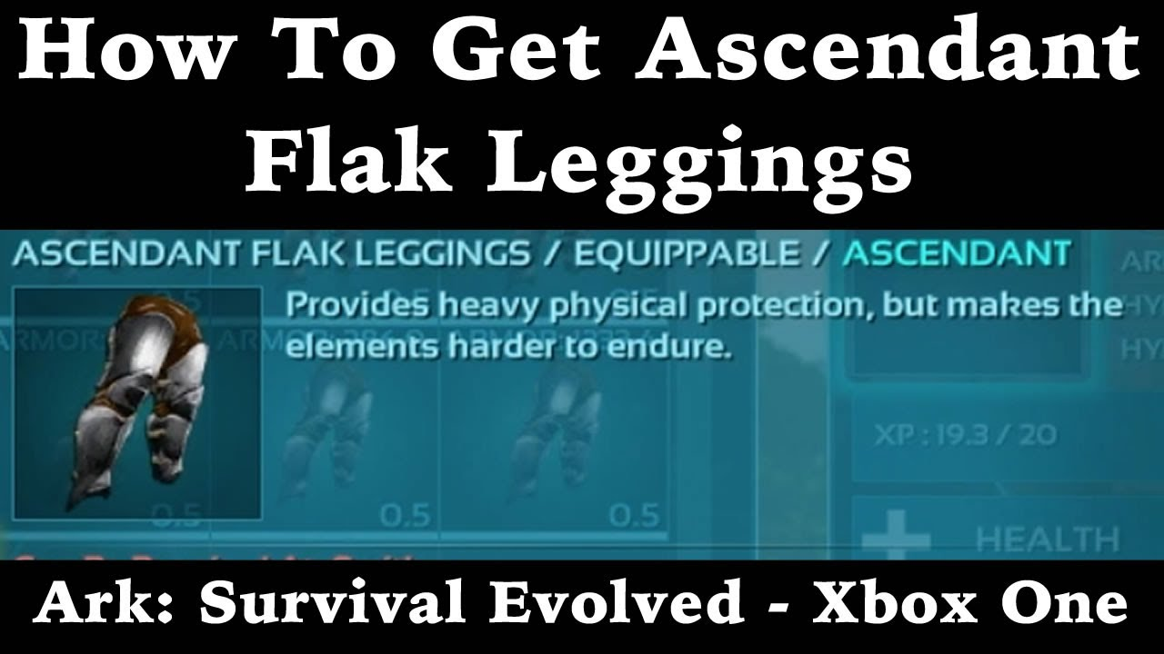 How to get ascendant flak leggings ark survival evolved xbox how to get ascendant flak leggings ark survival evolved xbox one malvernweather Image collections