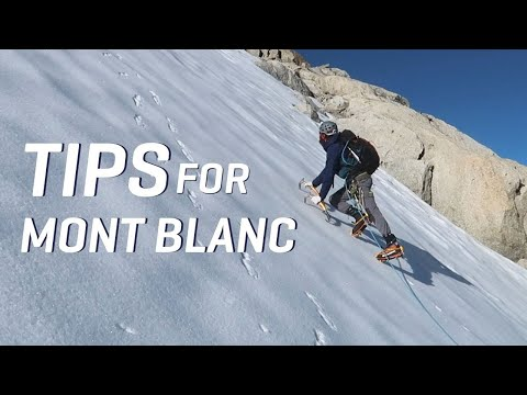 9 Tips for Mountaineers Heading to Mont Blanc