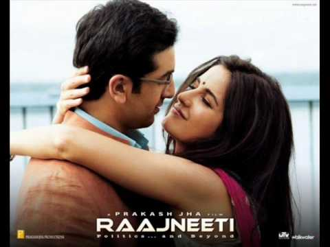 Bheegi Si Bhaagi Si (FULL)-Rajneeti- with lyrics