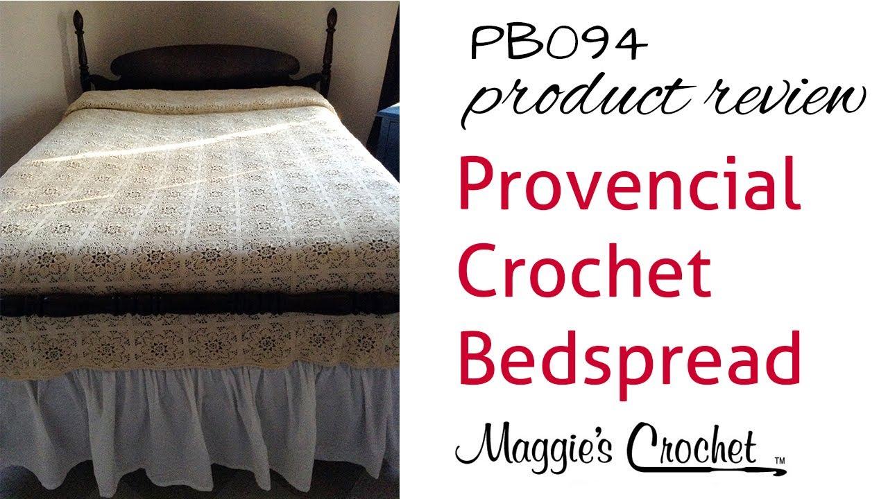 Provincial crochet bedspread pattern product review pb094 youtube provincial crochet bedspread pattern product review pb094 bankloansurffo Images