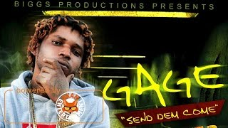 Gage - Send Dem Come (Raw) [Dark Step Riddim] April 2017