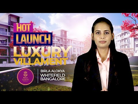 Hot Launch | Luxury Villament | Birla Alokya | Whitefield | Bengaluru